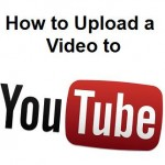How to Upload a Video To YouTube [2013 Version]